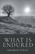 What Is Endured