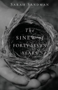 The Sinew of Forty Seven Years