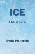 Ice: A Tale of Horror