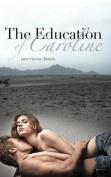 The Education of Caroline