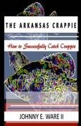 The Arkansas Crappie