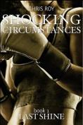 Shocking Circumstances
