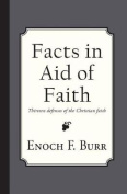 Facts in Aid of Faith