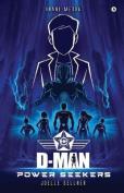 D-Man: Power Seekers