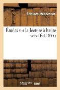 Etudes Sur La Lecture a Haute Voix [FRE]