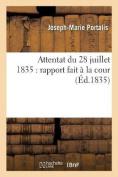 Attentat Du 28 Juillet 1835 [FRE]