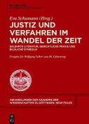 Justiz Und Verfahren Im Wandel Der Zeit [GER]