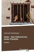 Anja - Das Geheimnis Einer Familie [GER]