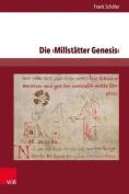 Die Millstatter Genesis: Edition Und Studien Zur Uberlieferung. Band I [GER]