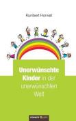Unerwunschte Kinder in Der Unerwunschten Welt [GER]