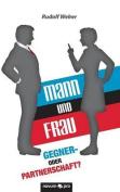 Mann Und Frau - Gegner- Oder Partnerschaft? [GER]