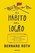 El Habito del Logro/The Achievement Habit [Spanish]
