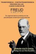 Transferencia-Contratransferencia Proceso En Los Casos Clinicos de Freud [Spanish]