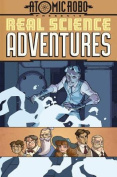 Atomic Robo Presents Real Science Adventures