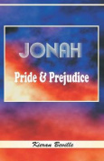 Jonah: Pride and Prejudice
