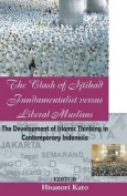 The Clash of Ijtihad Fundamentalist Versus Liberal Muslims
