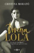 Divina Lola [Spanish]