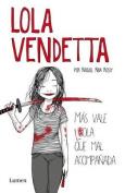 Lola Vendetta [Spanish]