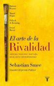 El Arte de La Rivalidad/The Art of Rivalry [Spanish]