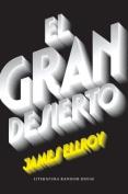 El Gran Desierto/The Big Nowhere [Spanish]