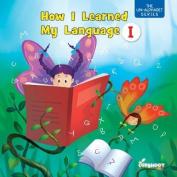 How I Learned My Language