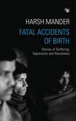 Fatal Accidents of Birth [Large Print]