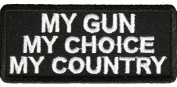 MY GUN MY CHOICE MY COUNTRY PATCH - Colour - Veteran Owned Business.