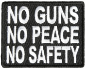 NO GUNS NO PEACE NO SAFETY PATCH - Colour - Veteran Owned Business.