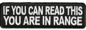 IF YOU CAN READ THIS YOU ARE IN RANGE PATCH - Colour - Veteran Owned Business.