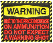 WARNING DO NOT EXPECT A WARNING SHOT PATCH - Colour - Veteran Owned Business.