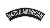 NATIVE AMERICAN Black w/ White Top Rocker Iron On Patch for Motorcycle Rider or Bikers Vest