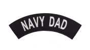 NAVY DAD Black w/ White Top Rocker Iron On Patch for Motorcycle Rider or Bikers Veteran Vest