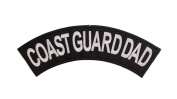 COAST GUARD DAD Black w/ White Top Rocker Iron On Patch for Motorcycle Rider or Bikers Veteran Vest