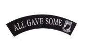 ALL GAVE SOME Black w/ White with POW MIA Top Rocker Iron On Patch for Motorcycle Rider or Bikers Veteran Vest