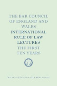 The Bar Council of England and Wales International Rule of Law Lectures