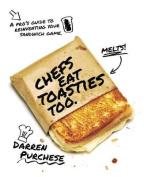 Chefs Eat Toasties Too