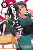 The Devil Is a Part-Timer!, Vol. 8 (Light Novel)