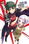 THE Devil is A Part-Timer!, (Light Novel)