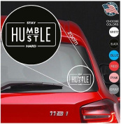Stay Humble Hustle Hard Decal - Car Sticker Vinyl For Macbook Laptop Iphone Room Windows