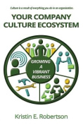 Your Company Culture Ecosystem
