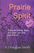 Prairie Spirit: A Memoir