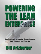 Powering the Lean Enterprise