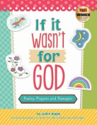 If It Wasn't for God