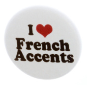 I Love French Accents 3.2cm Magnet - Accent Language
