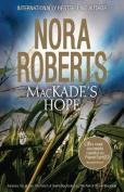 Mackade's Hope/The Heart Of Devin Mackade/The Fall Of Shane Mackade