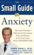 Dr. Small's Guide to Anxiety Disorders