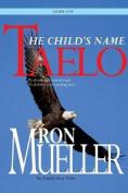 Taelo: The Child's Name