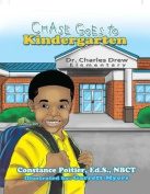 Chase Goes to Kindergarten