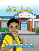 Chase Goes to Kindergarten