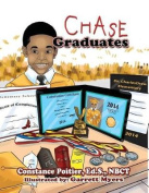 Chase Graduates (Chase Sequel)